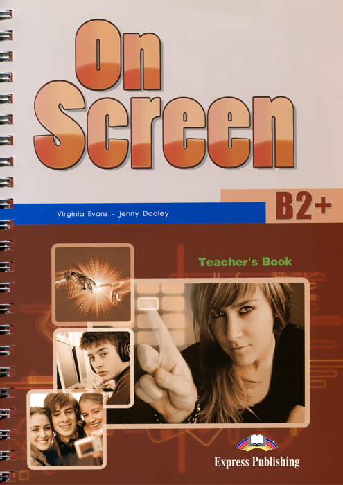 Virginia Evans, Jenny Dooley On Screen: Level B2+: Teacher's Book (+ Writing Book and Key) on a chinese screen