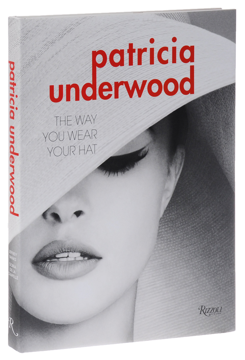 Patricia Underwood: The Way You Wear Your Hat bruce tulgan work this way