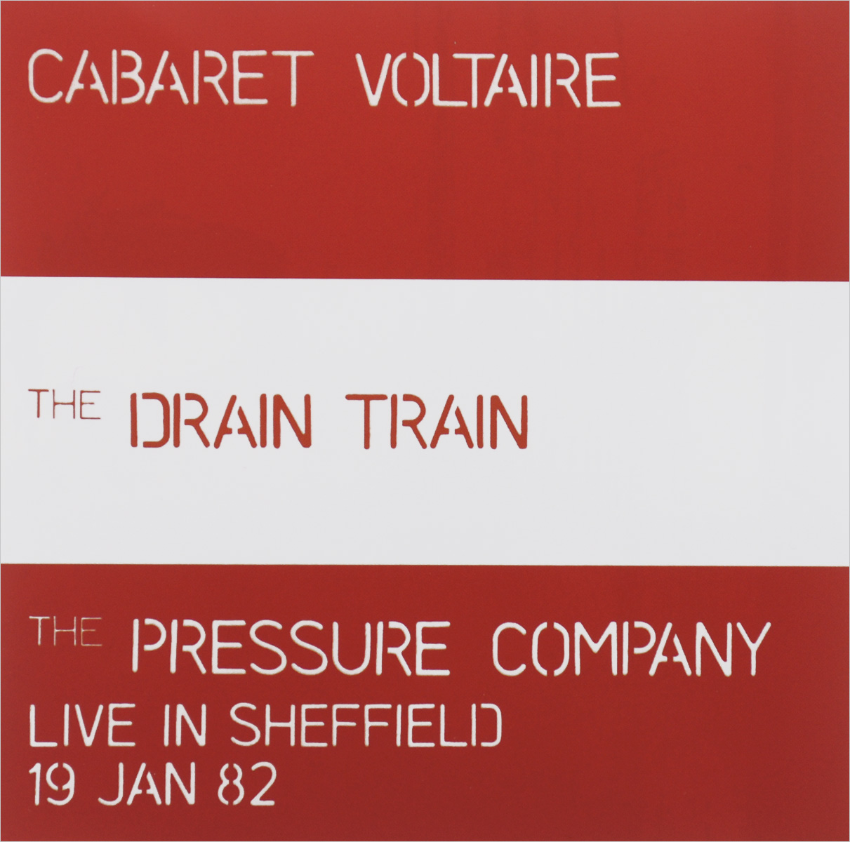 Cabaret Voltaire Cabaret Voltaire. The Drain Train & Pressure Co. Live In Sheffield cabaret berlin