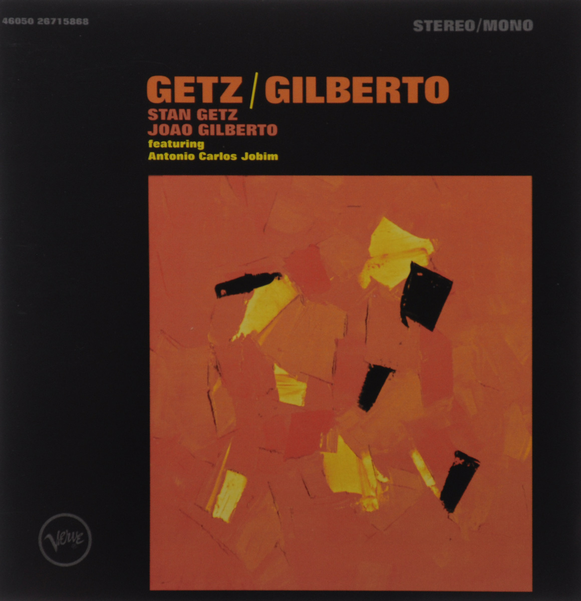 Стэн Гетц,Жоао Жильберто,Антонио Карлос Жобим Getz / Gilberto. Stan Getz and Joao Gilberto featuring Antonio Carlos Jobim