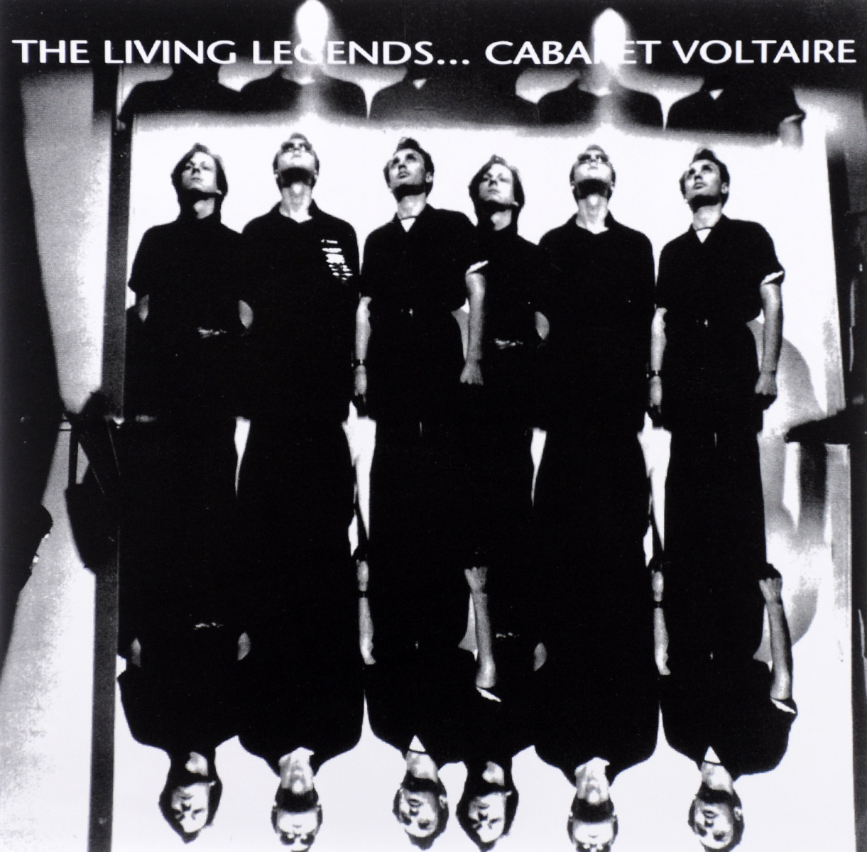 Cabaret Voltaire Cabaret Voltaire The Living Legends