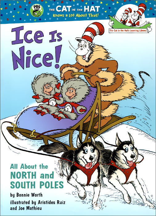 Ice Is Nice!: All About the North and South Poles north and south