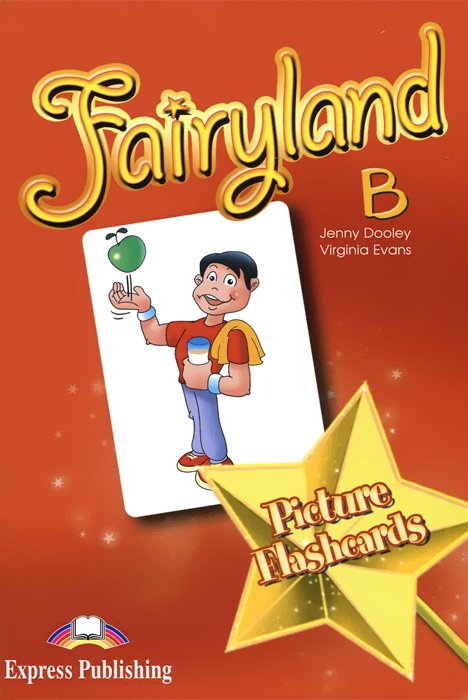 Jenny Dooley, Virginia Evans Fairyland B: Picture Flashcards welcome 3 picture flashcards