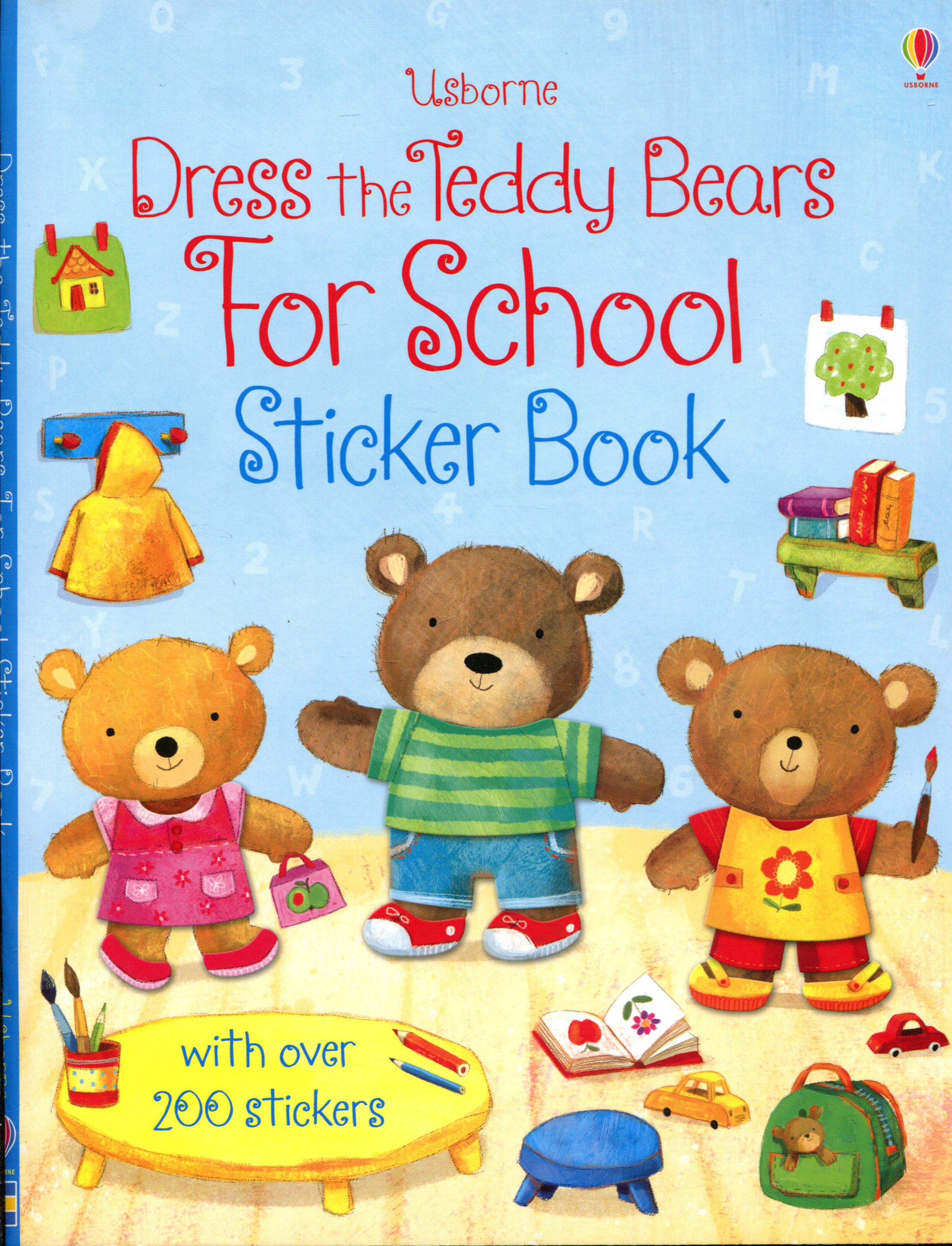 Dress the Teddy Bears for School: Sticker Book teddy mars book 3 almost an outlaw