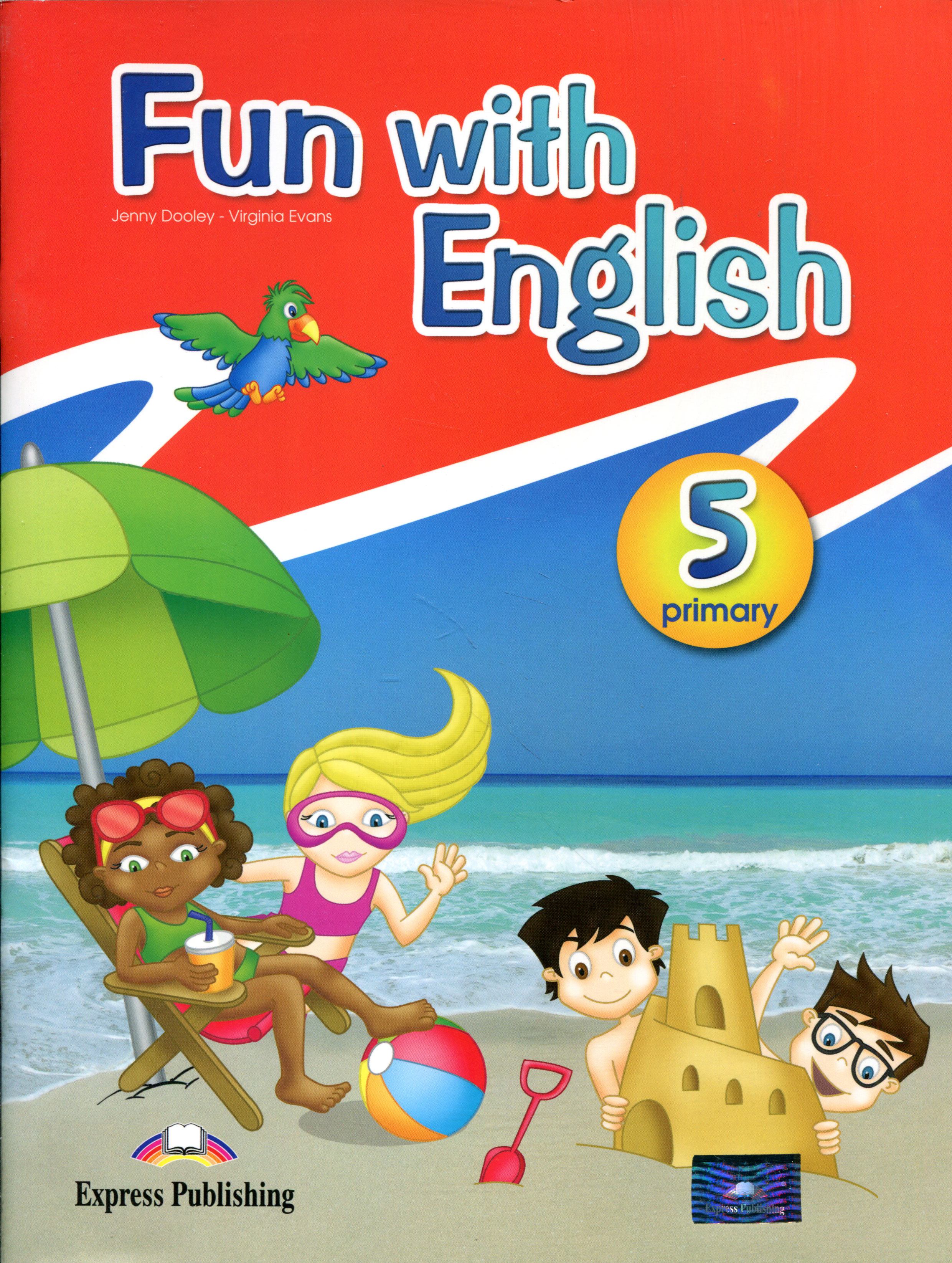 Jenny Dooley, Virginia Evans Fun with English: Primary 5 mastering english prepositions