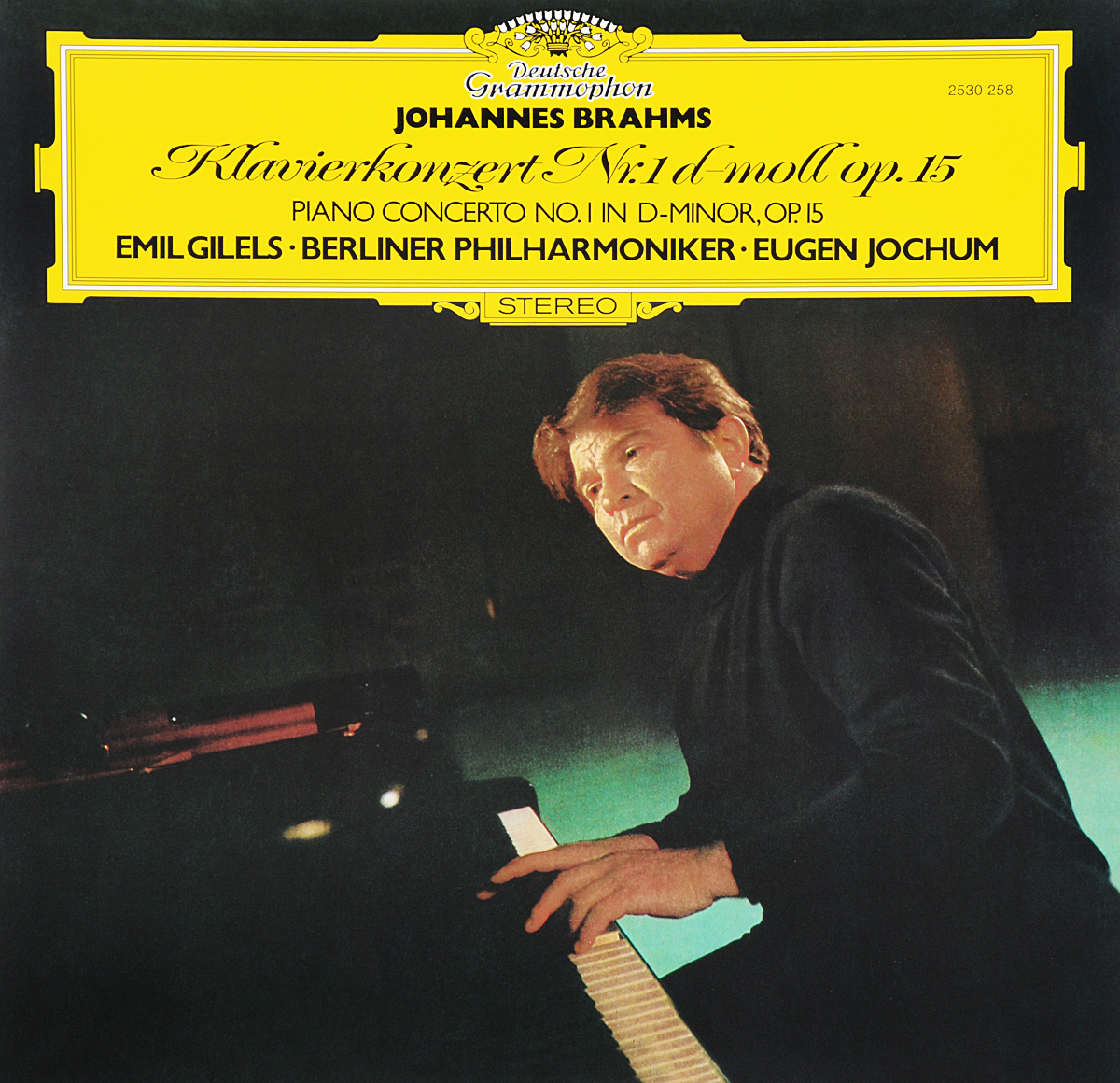 Emil Gilels. Johannes Brahms. Piano Concerto No. 1 In D-Minor, Op. 15 (LP)