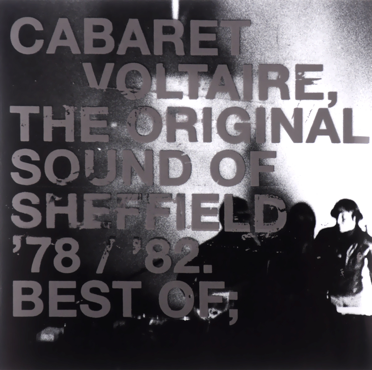 Cabaret Voltaire Cabaret Voltaire The Original Sound Of Sheffield 78  82 Best Of