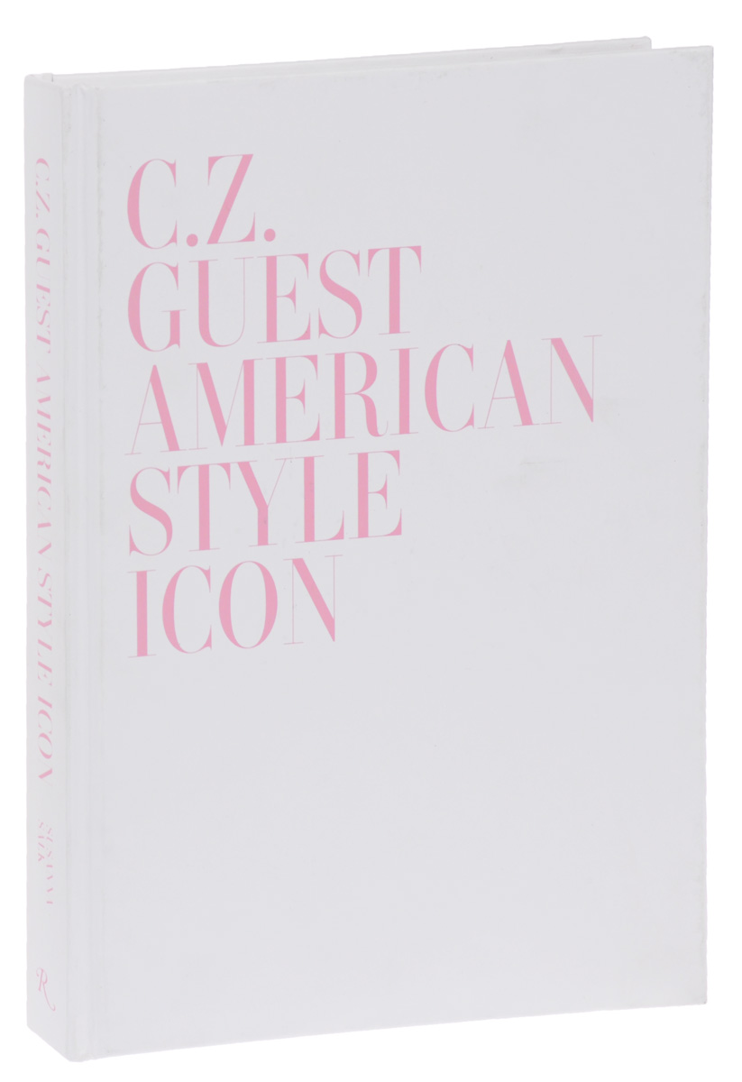 C. Z. Guest: American Style Icon