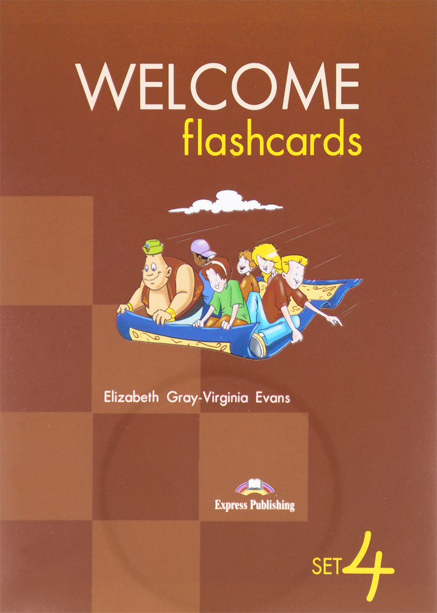 Virginia Evans, Elizabeth Gray Welcome Flashcards: Set 4 (набор из 62 карточек) evans v welcome aboard 3 picture flashcards beginner раздаточный материал page 8