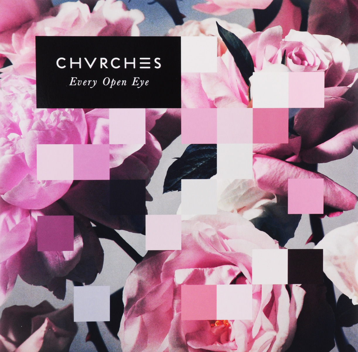 Chvrches. Every Open Eye (LP)