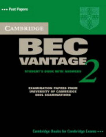 Cambridge Bec Vantage 2: Examination Papers from University of Cambridge ESOL Examinations (BEC Practice Tests) cambridge key english test 3 examination papers from university of cambridge esol examinations