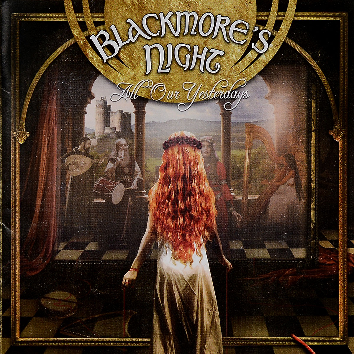 Blackmore's Night Blackmore's Night. All Our Yesterdays