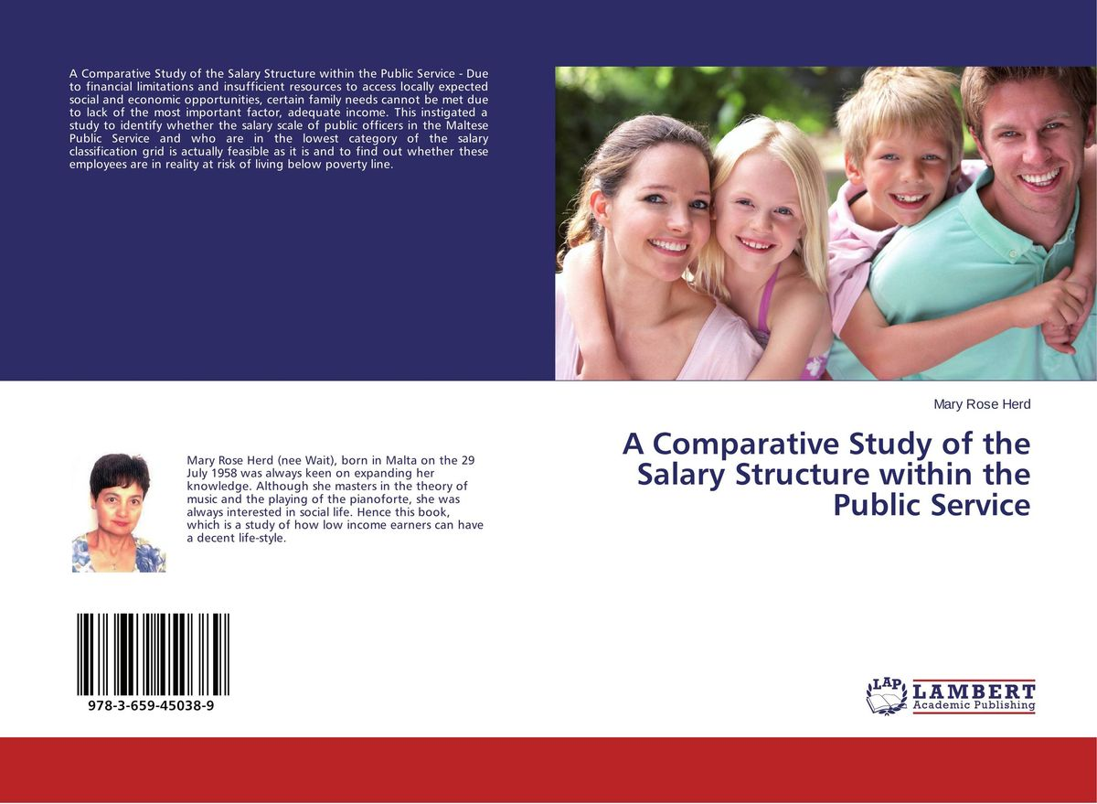 A Comparative Study of the Salary Structure within the Public Service a comparative study of public and private healthcare services