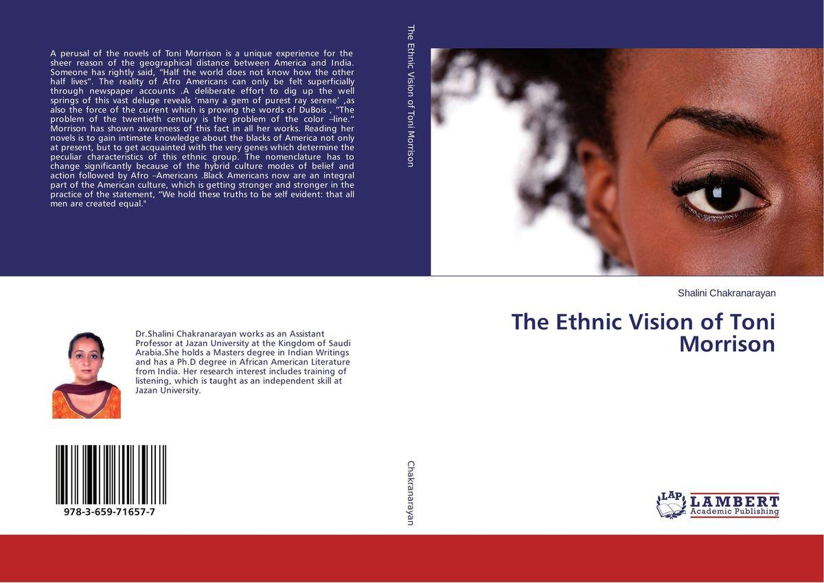 The Ethnic Vision of Toni Morrison the integration of ethnic kazakh oralmans into kazakh society