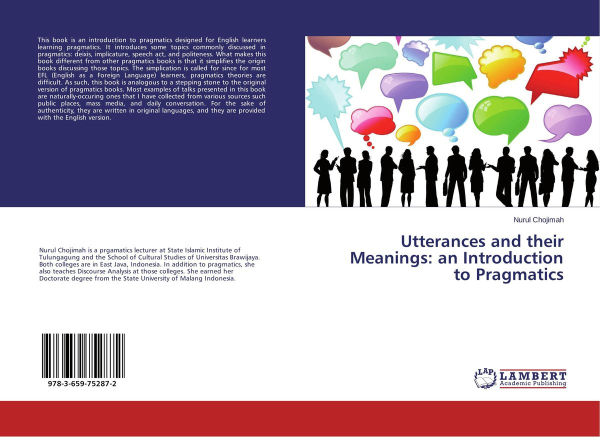 Utterances and their Meanings: an Introduction to Pragmatics dynamic assessment and interlanguage pragmatics