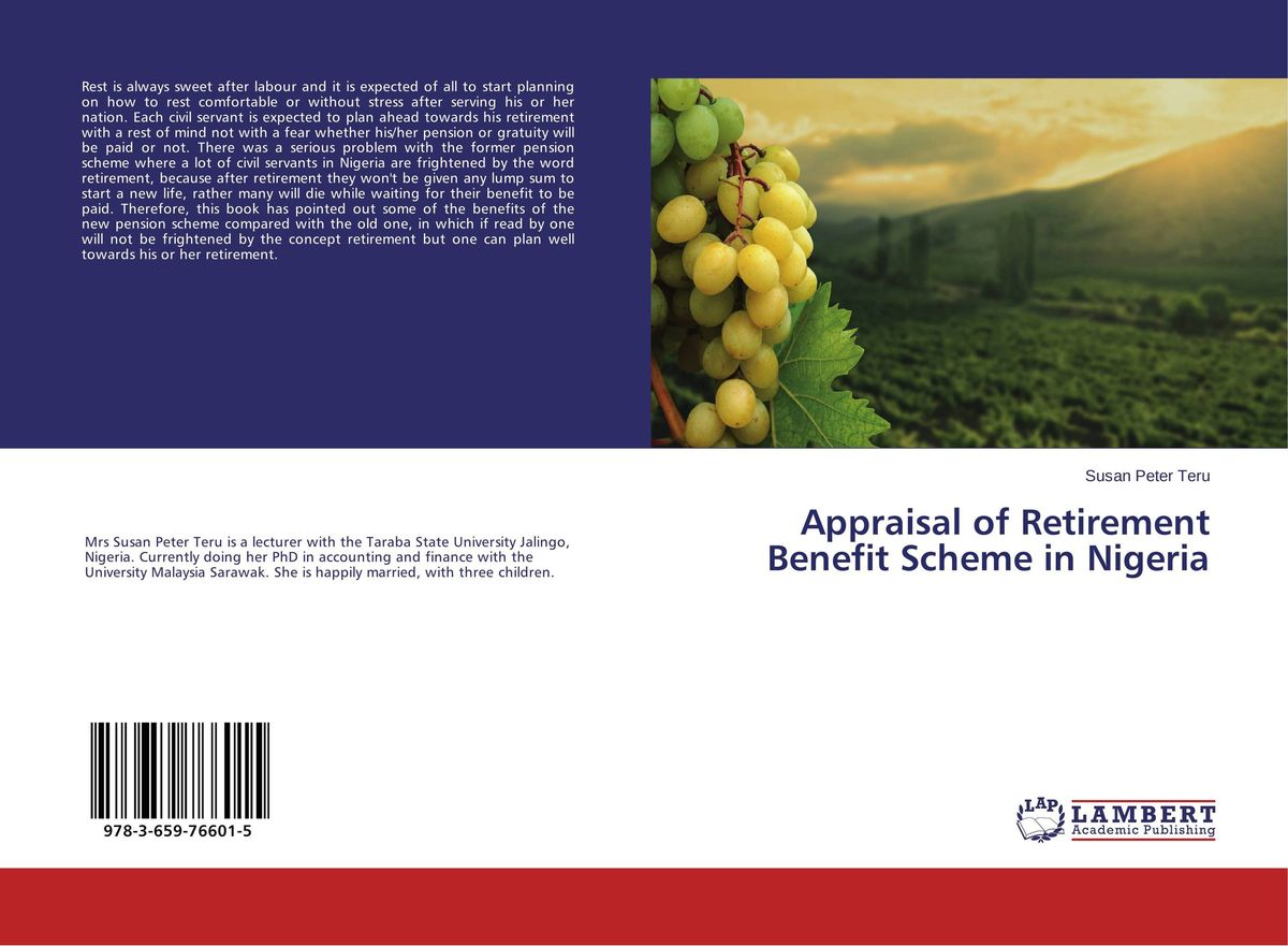 Appraisal of Retirement Benefit Scheme in Nigeria david loeper b stop the retirement rip off how to keep more of your money for retirement