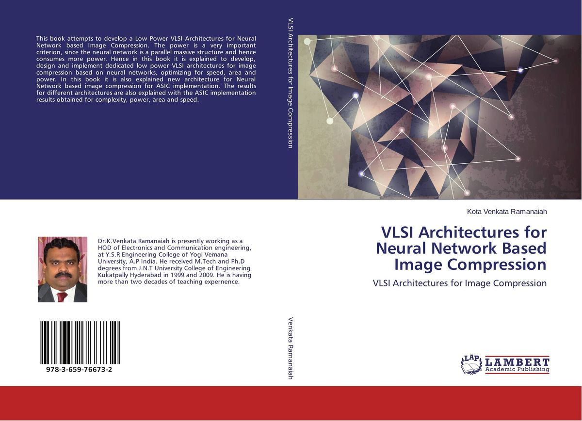 VLSI Architectures for Neural Network Based Image Compression novel image compression methods based on vector quantization page 7