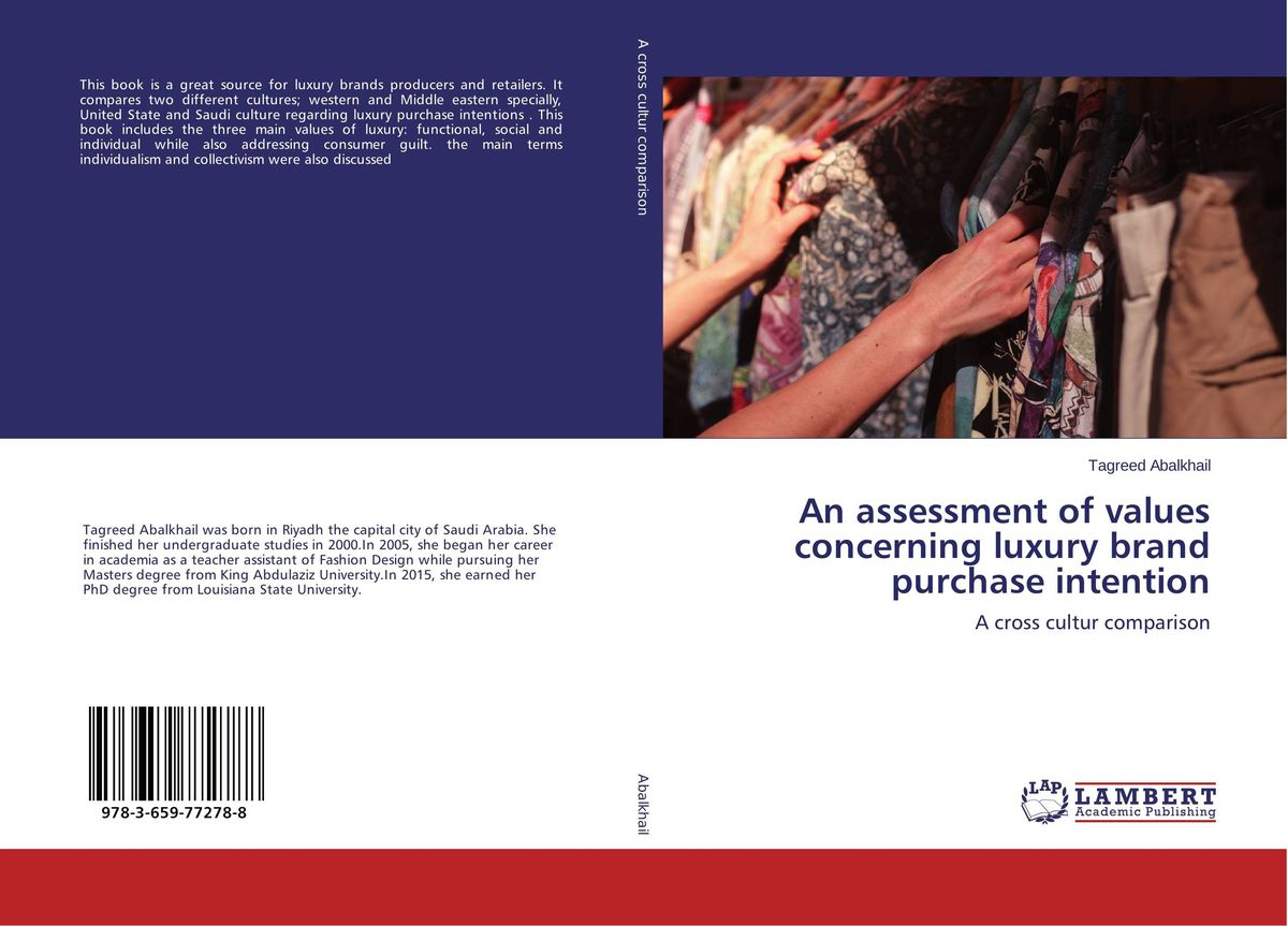 An assessment of values concerning luxury brand purchase intention affair of state an