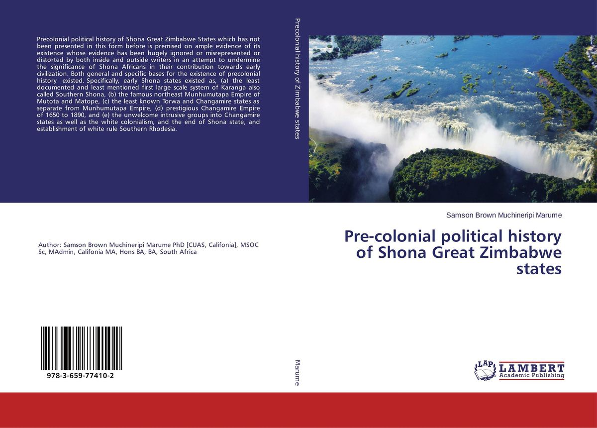 Pre-colonial political history of Shona Great Zimbabwe states the state of southern illinois an illustrated history