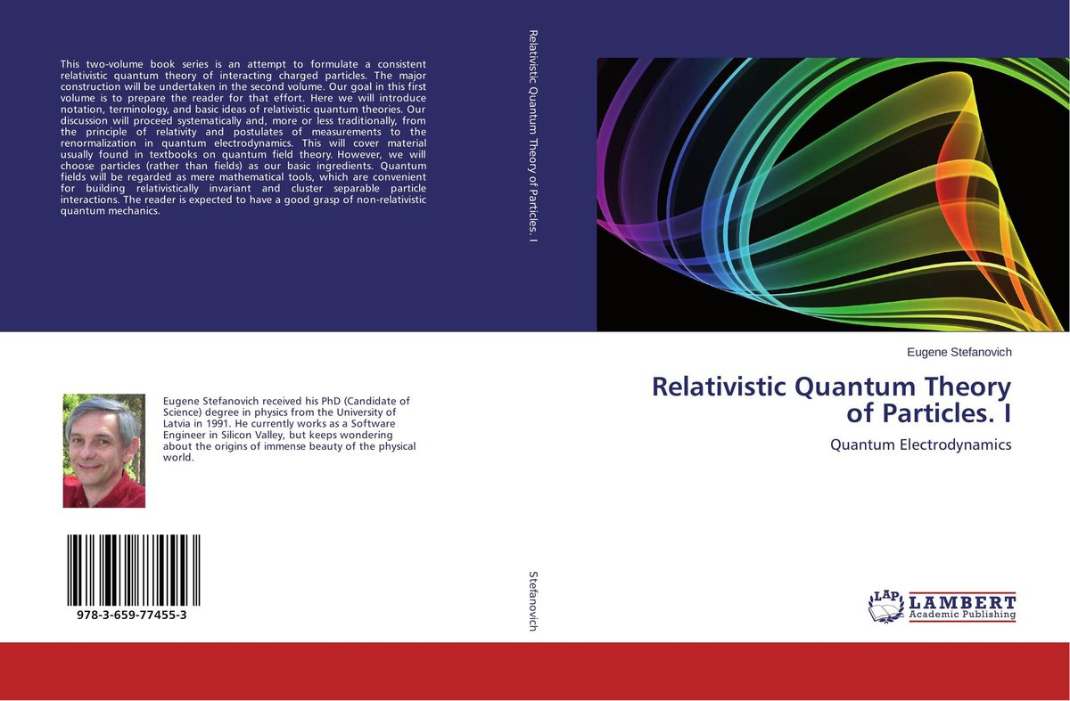 Relativistic Quantum Theory of Particles. I matthew d schwartz quantum field theory and the standard model