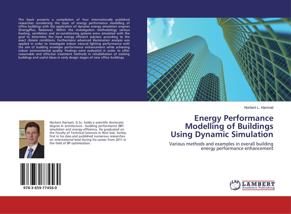 Energy Performance Modelling of Buildings Using Dynamic Simulation kiran kumar d e v s facade performance of glazed buildings