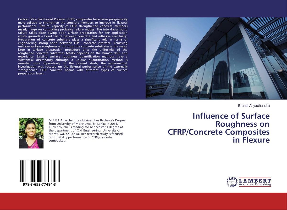 Influence of Surface Roughness on CFRP/Concrete Composites in Flexure buckling of composites