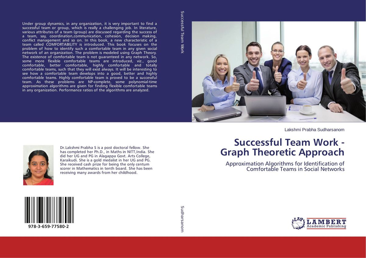 Successful Team Work - Graph Theoretic Approach team work and group dynamics
