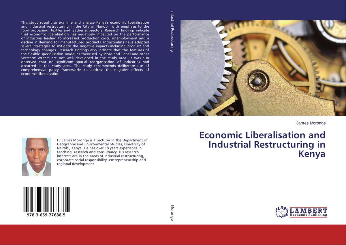 Economic Liberalisation and Industrial Restructuring in Kenya economic methodology
