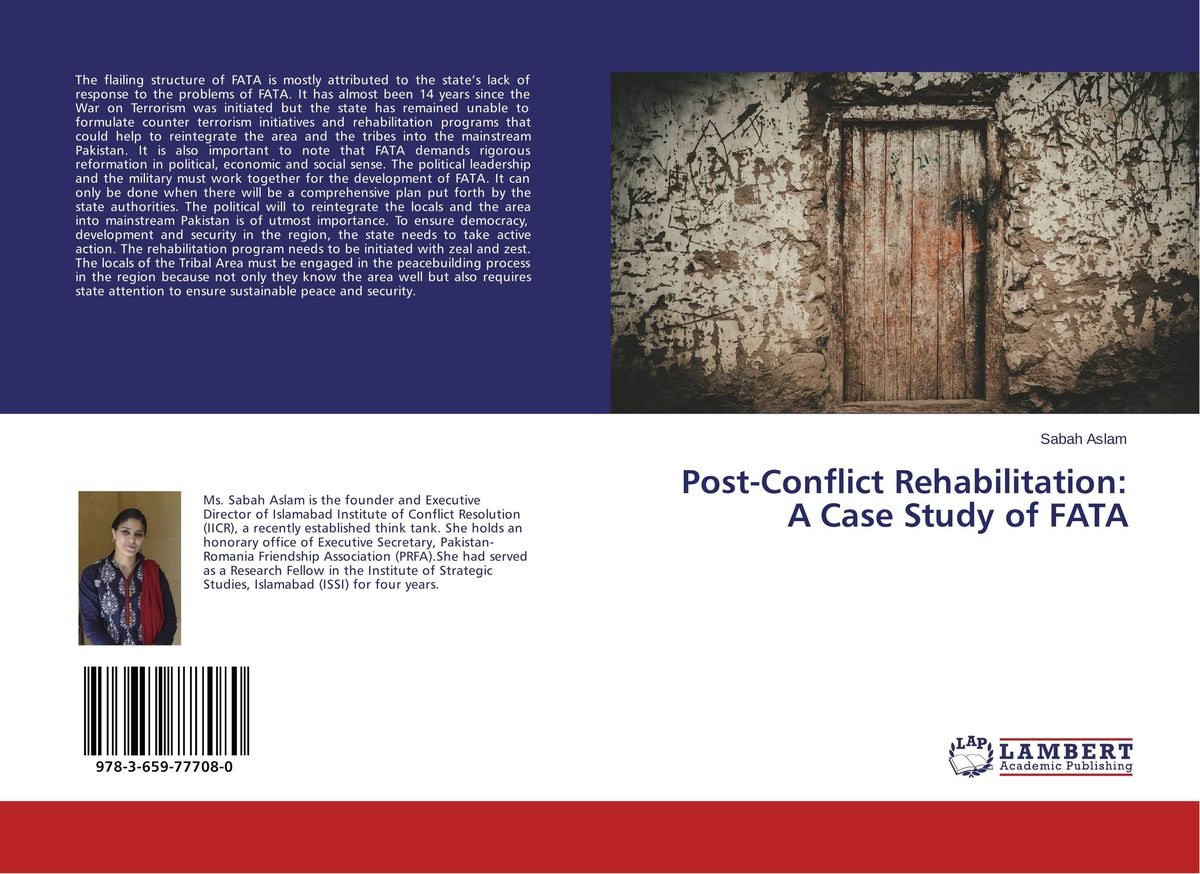 Post-Conflict Rehabilitation: A Case Study of FATA a study on the christian healing ministry to the post war in burundi