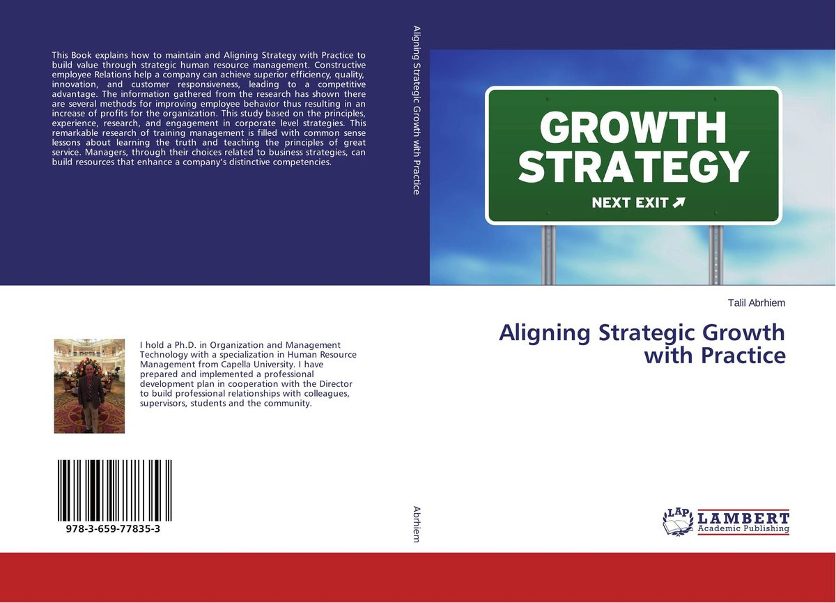 Aligning Strategic Growth with Practice edgar iii wachenheim common stocks and common sense the strategies analyses decisions and emotions of a particularly successful value investor