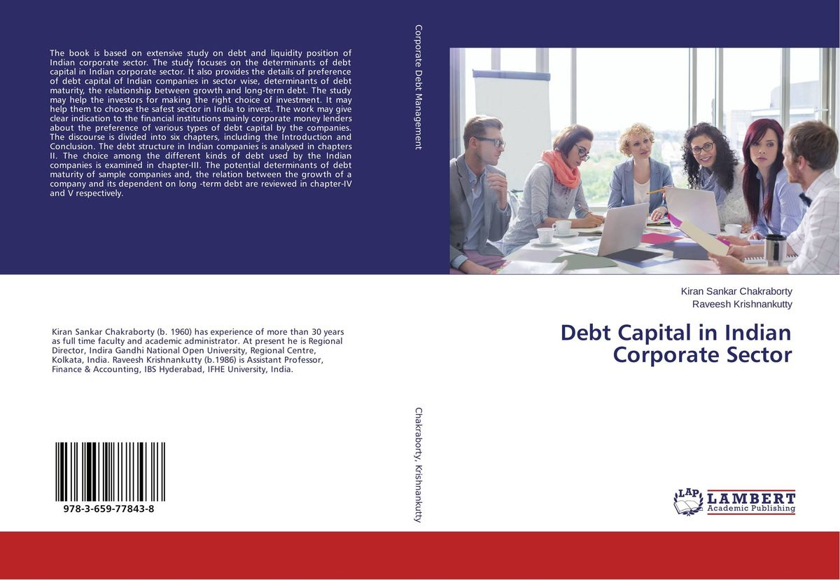 Debt Capital in Indian Corporate Sector the determinants of capital structure