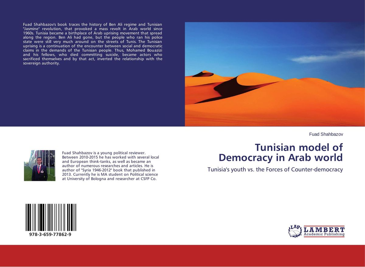 Tunisian model of Democracy in Arab world the demands of liberty – civil society in france since the revolution
