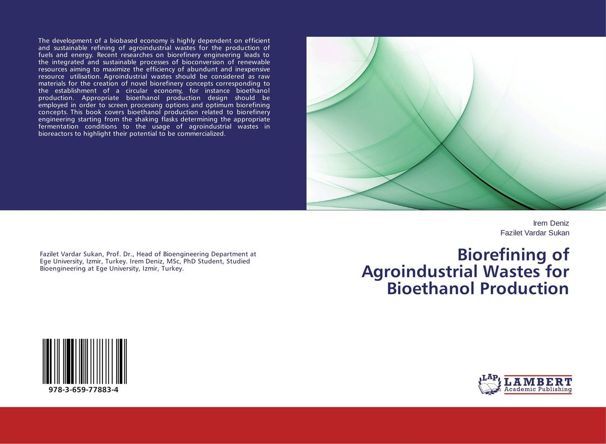 Biorefining of Agroindustrial Wastes for Bioethanol Production a a antonopoulos biotechnological advances in processing municipal wastes for fuels and chemicals