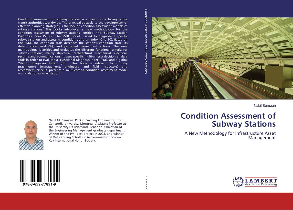 Condition Assessment of Subway Stations annual report of the office of experiment stations