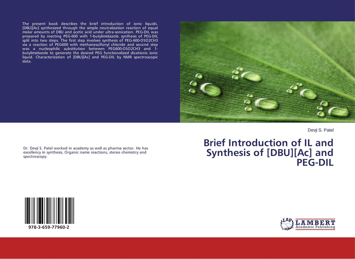 Brief Introduction of IL and Synthesis of [DBU][Ac] and PEG-DIL lacywear s 7 dil