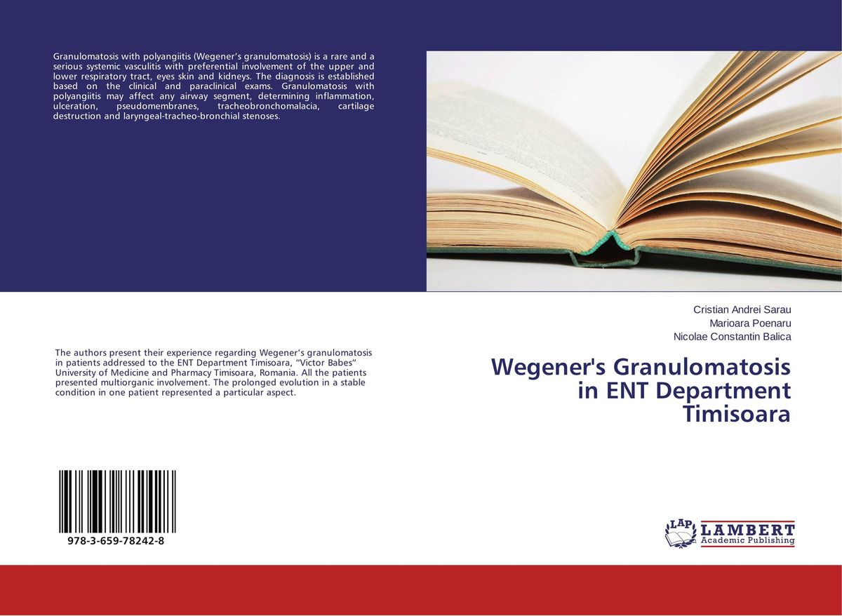 Wegener's Granulomatosis in ENT Department Timisoara department department latin american cinema–j