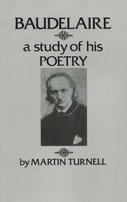 Baudelaire: A Study of His Poetry baudelaire парфюмерная вода