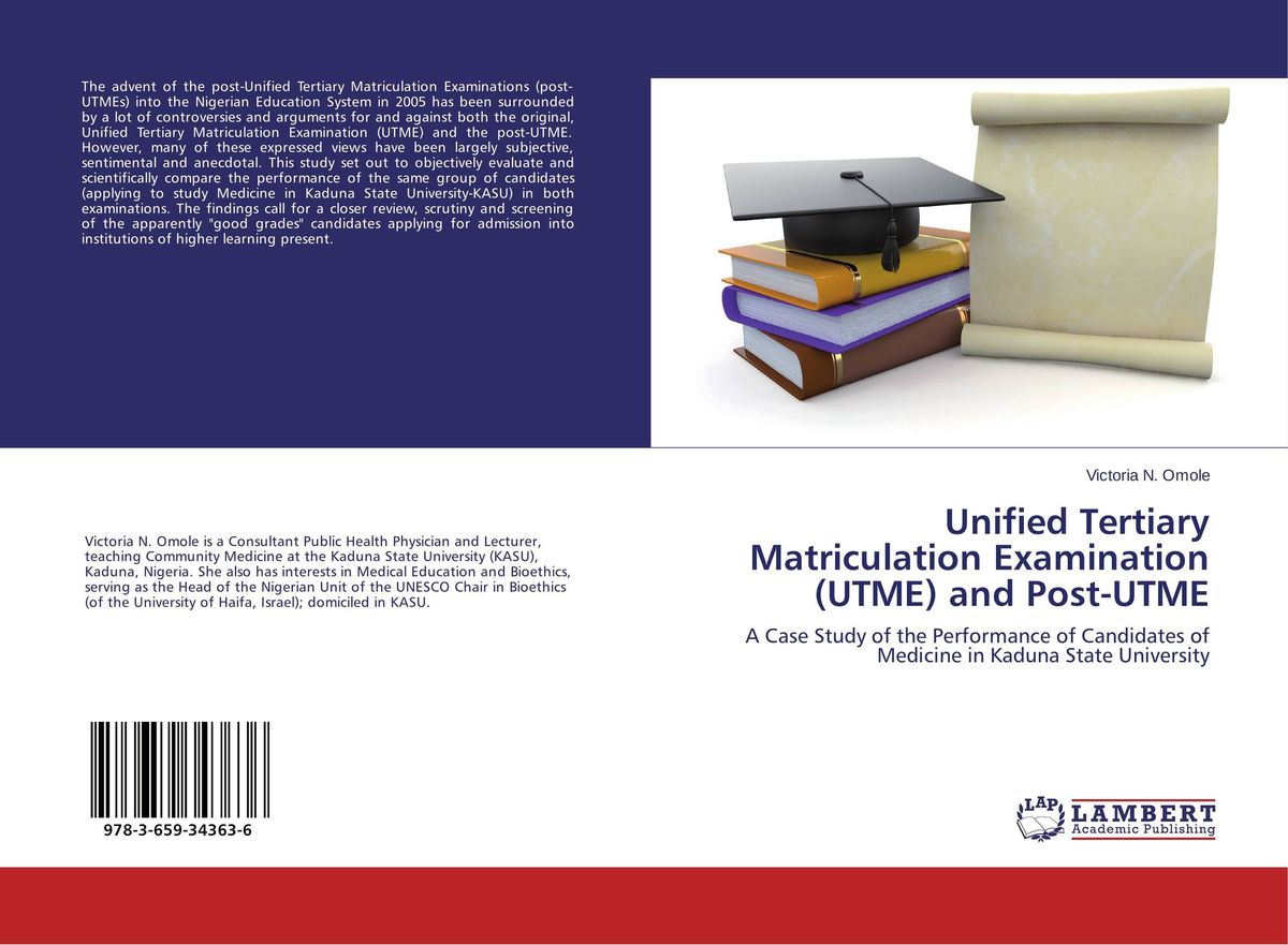 Unified Tertiary Matriculation Examination (UTME) and Post-UTME oliver goldsmith an enquiry into the present state of polite learning in europe