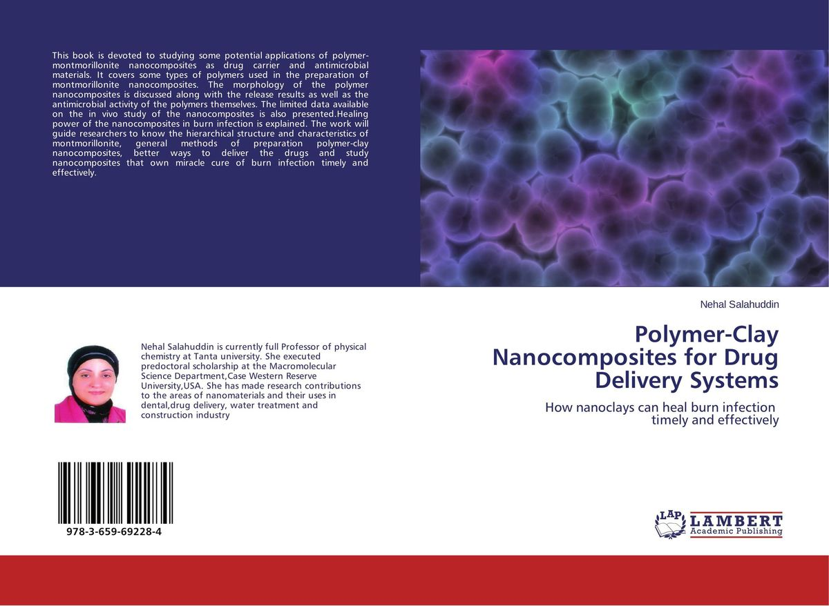Polymer-Clay Nanocomposites for Drug Delivery Systems atamjit singh pal paramjit kaur khinda and amarjit singh gill local drug delivery from concept to clinical applications