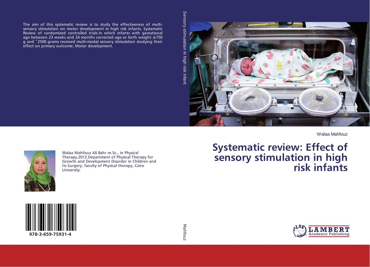 Systematic review: Effect of sensory stimulation in high risk infants systematic review of software estimation
