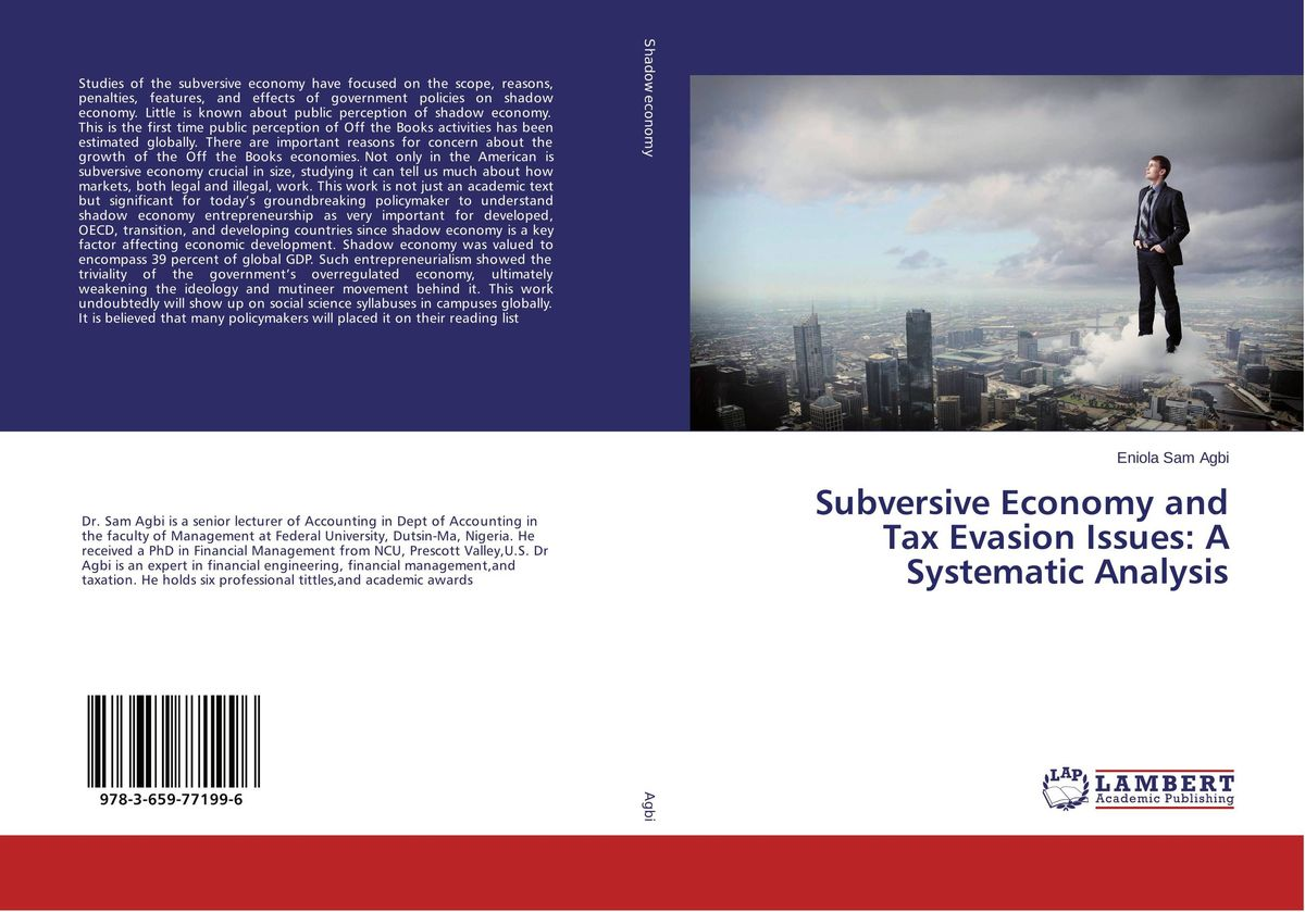 Subversive Economy and Tax Evasion Issues: A Systematic Analysis john dearie where the jobs are entrepreneurship and the soul of the american economy