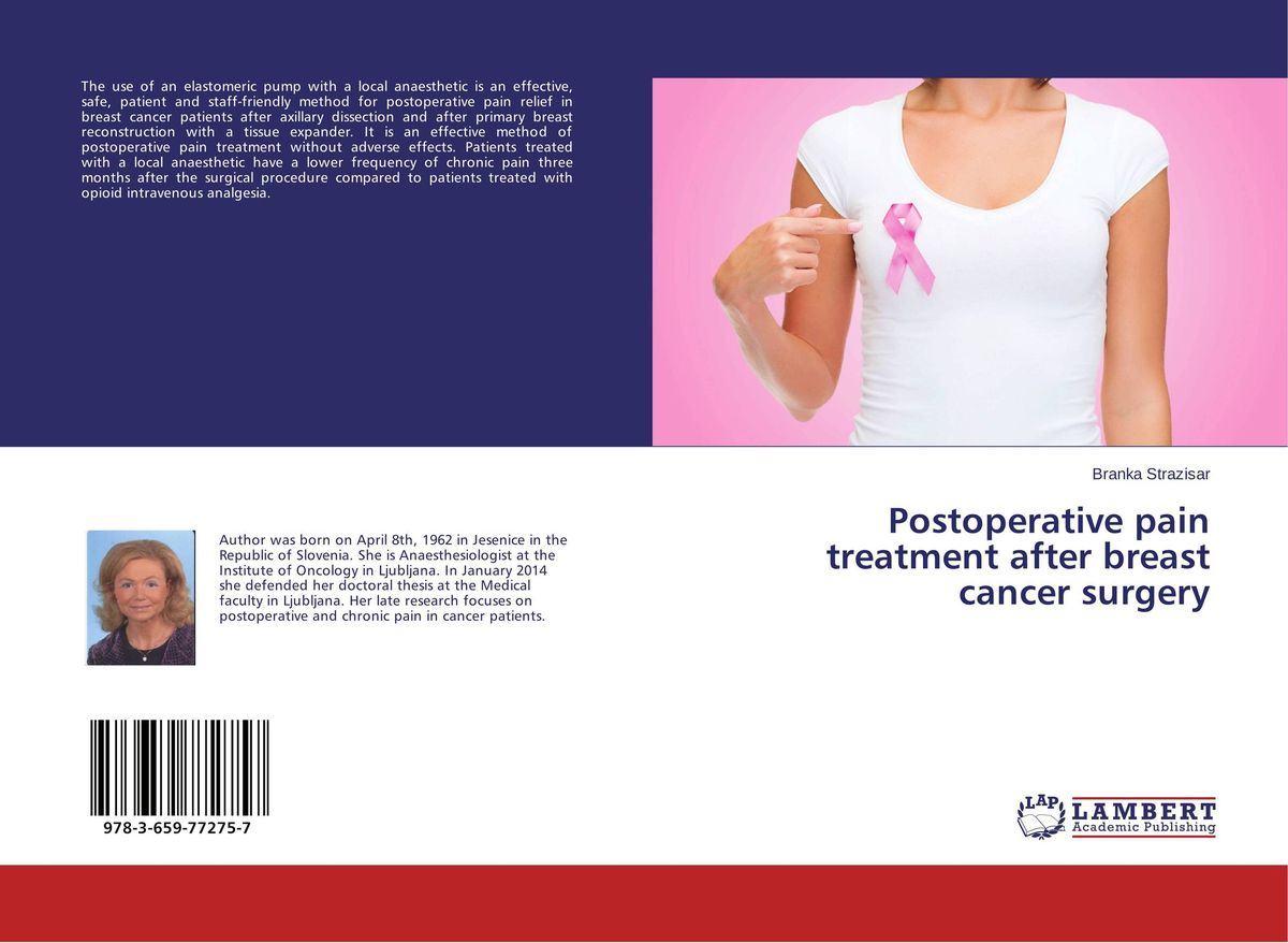 Postoperative pain treatment after breast cancer surgery a physician s guide to pain and symptom management in cancer patients 2e