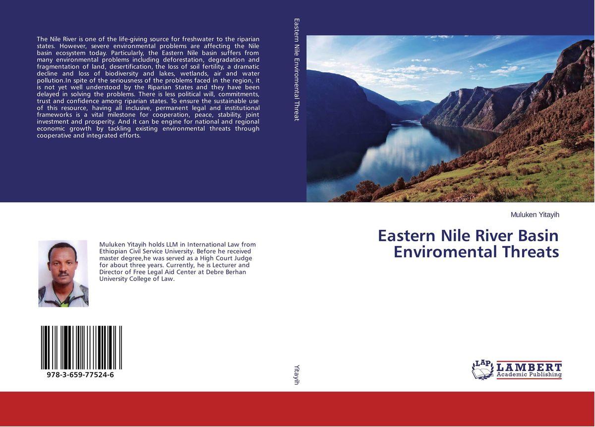 Eastern Nile River Basin Enviromental Threats yahia tahir environmental archaeology of the nile third cataract