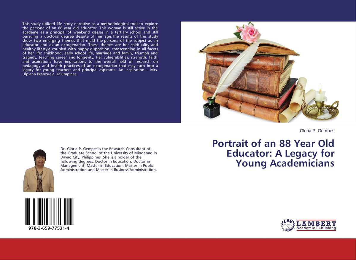 Portrait of an 88 Year Old Educator: A Legacy for Young Academicians a portrait of the artist as a young man