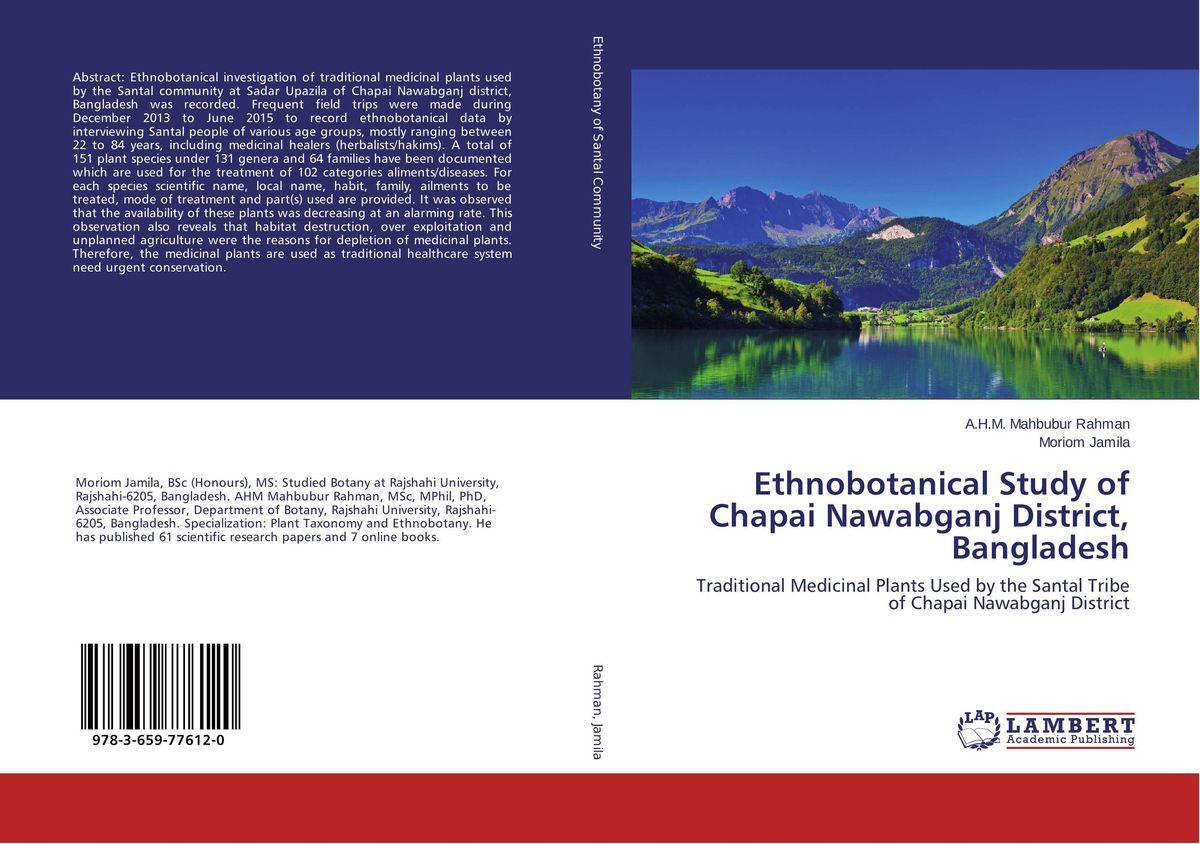 Ethnobotanical Study of Chapai Nawabganj District, Bangladesh purnima dey sarkar and mithun singh rajput medicinal assessment of some ethnobotanical plants