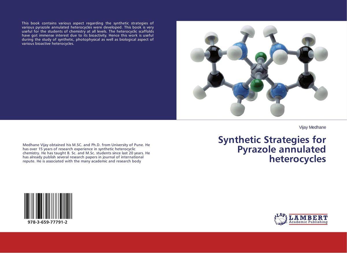 Фото Synthetic Strategies for Pyrazole annulated heterocycles aza heterocycles