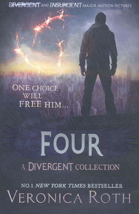 Four: А Divergent Collection insurgent