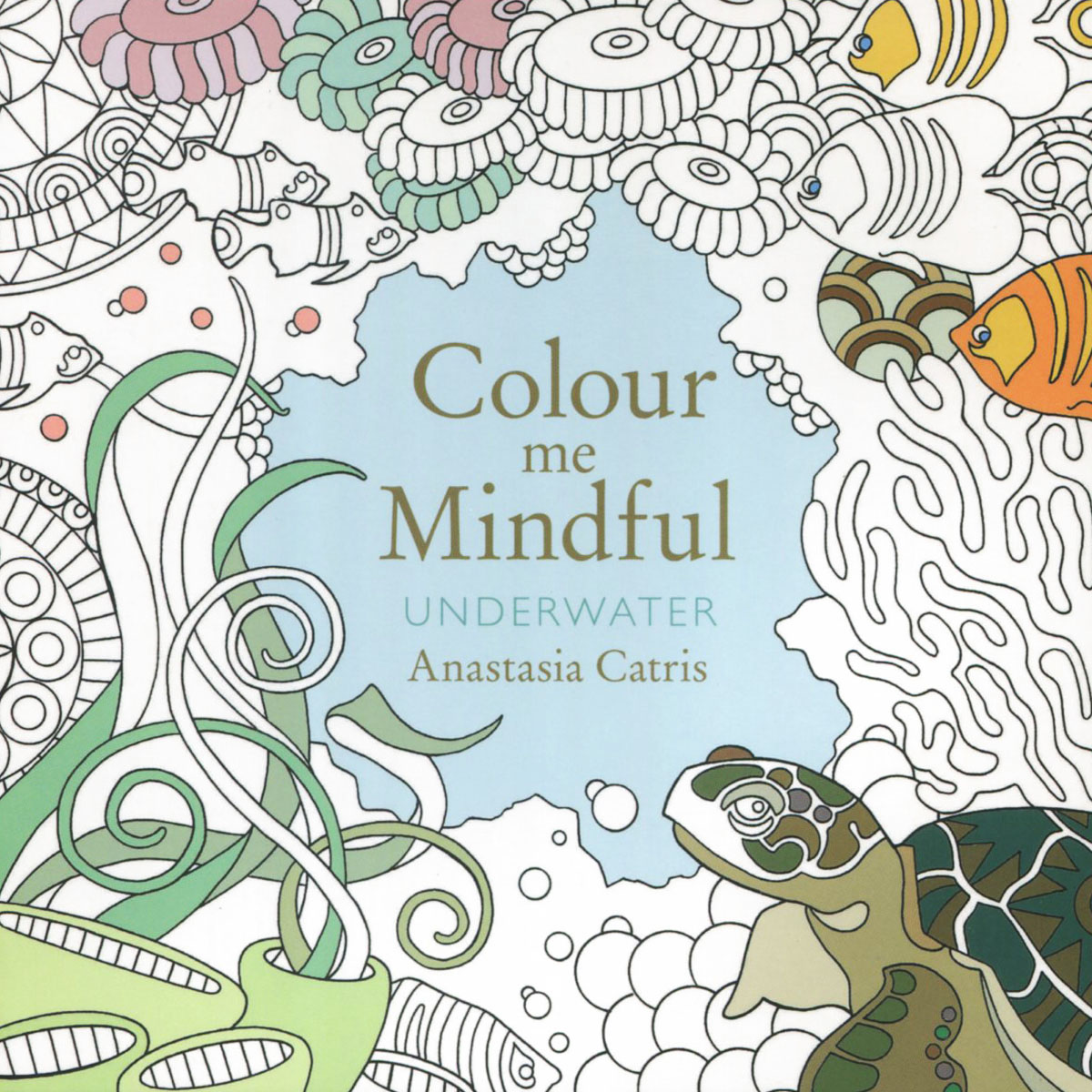 Colour Me Mindful: Underwater anastasia catris colour me mindful tropical