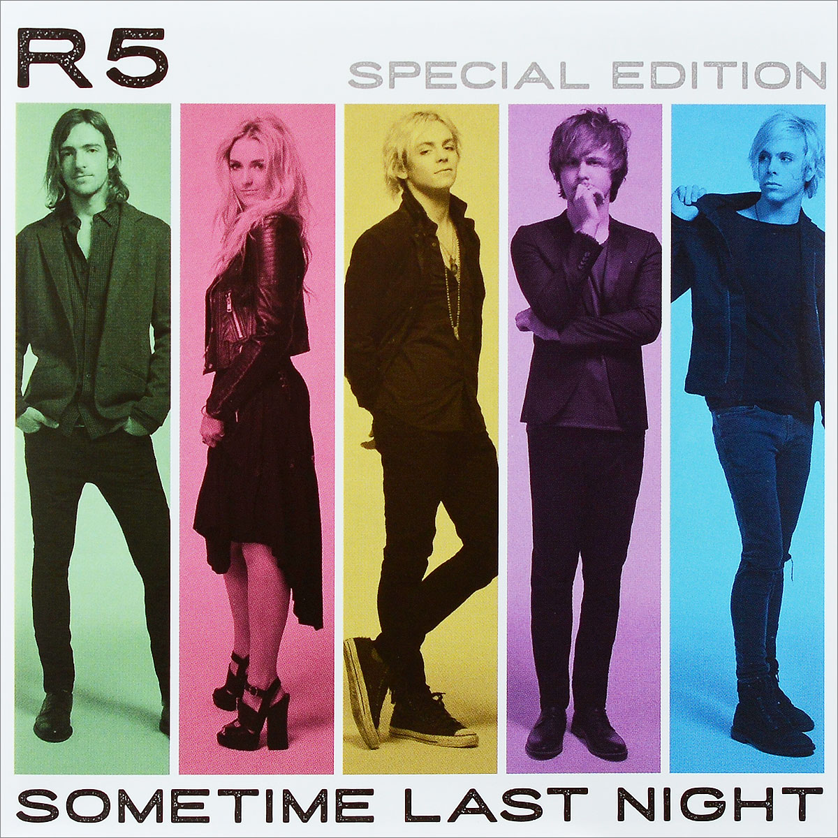 R5 R5. Sometime Last Night. Special Edition