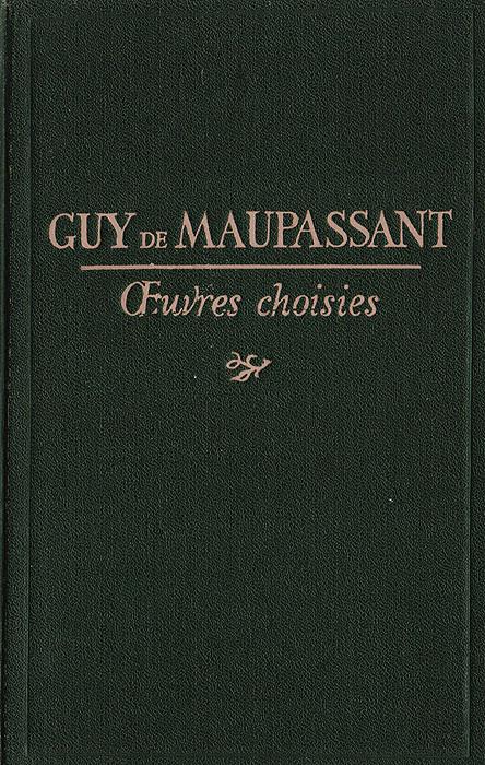 Guy de Maupassant. Nouvelles choisies